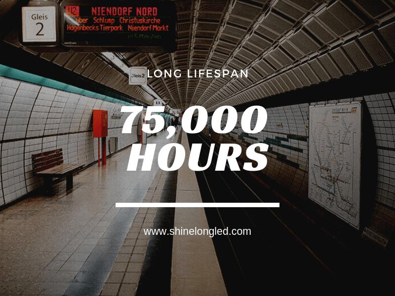 75,000 hours lifespan