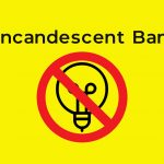 Everything You Need to Know About the Incandescent Ban in 2019
