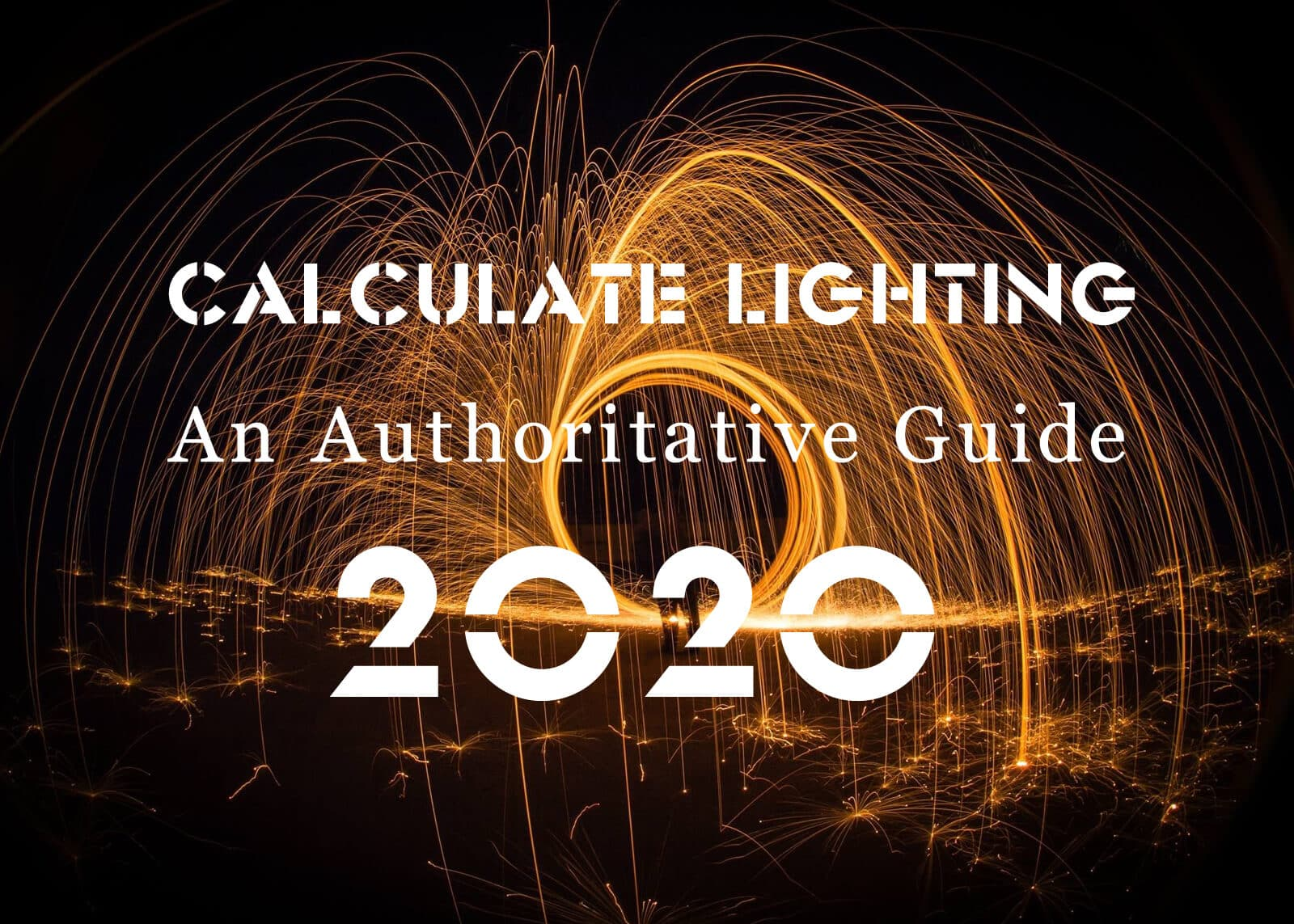 How To Calculate Lighting An Authoritative Guide 2020