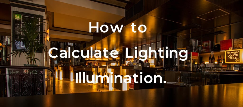 How to Calculate Lighting Illumination