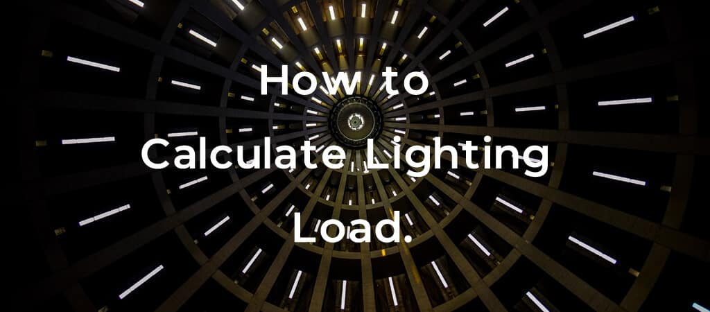 How to calculate lighting load